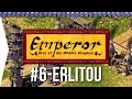 Emperor ► Mission 6 Men of Arms - Erlitou - [1080p Widescreen] - Let's Play Game