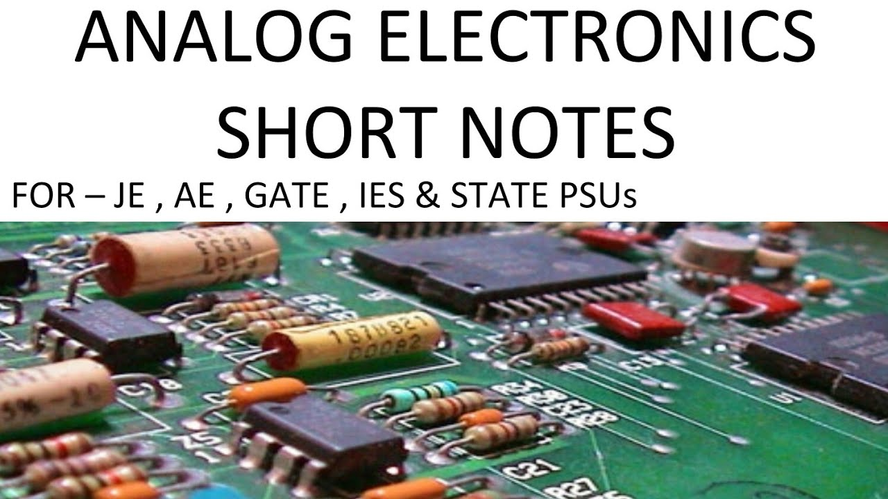 ANALOG ELECTRONICS SHORT NOTES PART 1 FOR RVUNL JE, AE , IA // ANALOG  ELECTRONICS FOR SSC JE , GATE