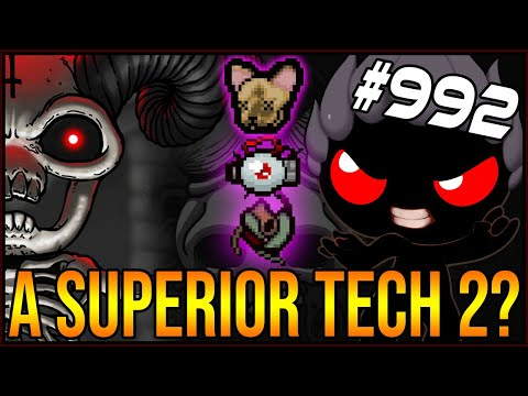 A SUPERIOR TECH 2? - The Binding Of Isaac: Afterbirth+ #992