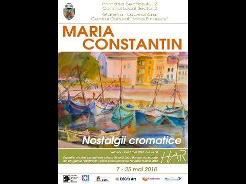 """Maria Constantin(1926-2012): Expoziţia Retrospectivă """"Nostalgii Cromatice"""" La Galeria Luceafărul"""
