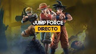 DIRECTO: Gameplay de Jump Force