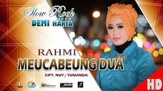 RAHMI - MEUCABEUNG DUA ( Slow Rock Aceh DEMI HARTA ) HD Video Qualit 2017