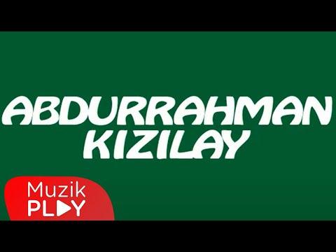 Abdurrahman Kızılay - Zalimin Kızının Dostu (Uzun Hava) (Official Audio)