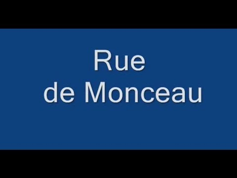 Rue de  Monceau Paris Arrondissement  8e