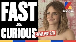 Fast & Curious - Interview with the magnificent Emma Watson