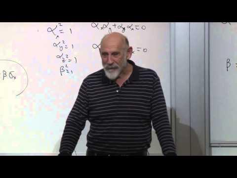 Advanced Quantum Mechanics Lecture 10