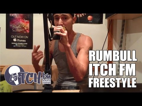 Rumbull - Itch FM Freestyle
