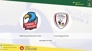 18-04-2021: #A2MVolley - BAM Acqua S.Bernardo Cuneo - Conad Reggio Emilia