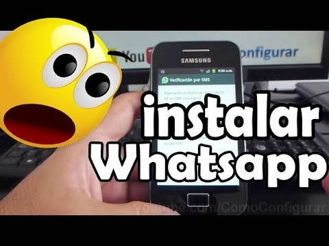 Como descargar e instalar Whatsapp en Android samsung Galaxy Ace S5830 español Full HD