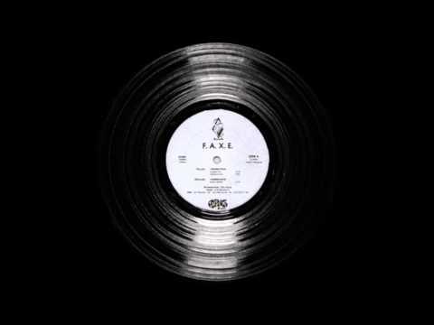 F.A.X.E. - I Wanna Fuck