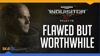 Warhammer 40,000: Inquisitor - Martyr: The Review (2018) (Video Game Video Review)