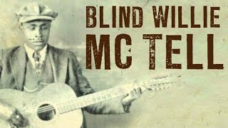 Blind Willie McTell - Country Blues, Ragtime & Piedmont Blues