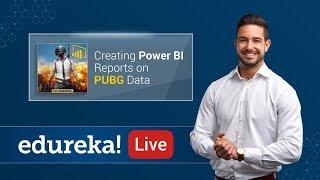 خلق Power BI تقارير عن PUBG البيانات | Power BI أمثلة | Power BI التدريب | Edureka