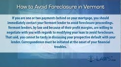 How to Stop Foreclosure in Vermont