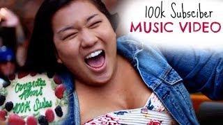 100K SUBSCRIBERS   MUSIC VIDEO