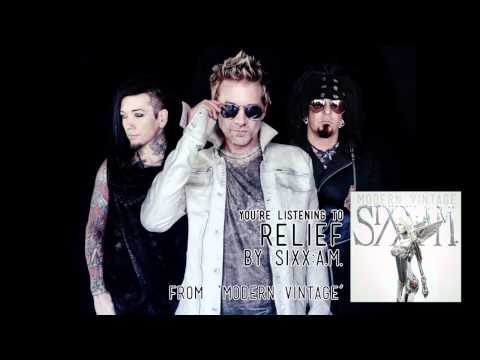 Sixx:A.M. - Relief (Audio Stream)