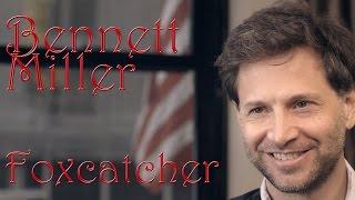 DP/30: Foxcatcher, Bennett Miller