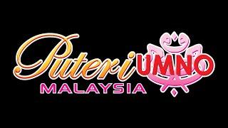 Lagu Rasmi Pergerakan Puteri UMNO - 2015
