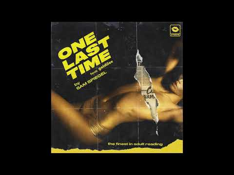 One Last Time (feat. goldilox) - Sam Spiegel
