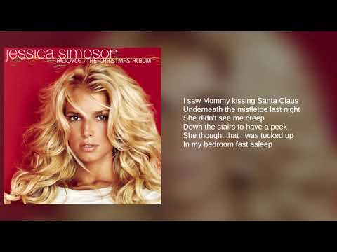 Jessica Simpson: 06. I Saw Mommy Kissing Santa Claus (Lyrics)