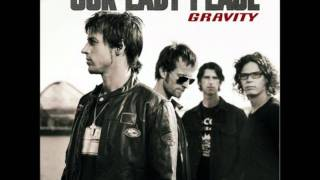 Is Anybody Home By: Our Lady Peace