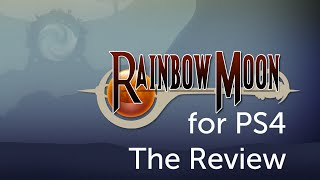 Rainbow Moon: The Review