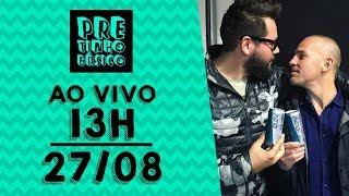 Pretinho Básico das 13hs AO VIVO - 27/08