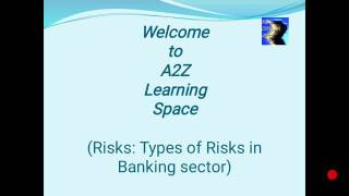 Risk: Types of risks in banking sector (Banking awareness for IBPS, RRB Exam)