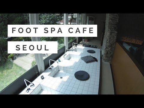 Foot Spa Cafe || Tea house in Seoul || Hongdae