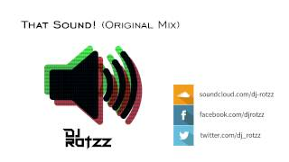 That Sound! (Original Mix) [OUT NOW]