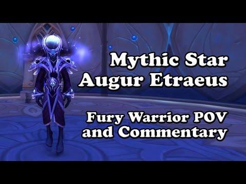 Mythic Star Augur Etraeus Fury Warrior POV and Commentary