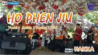 NEW HAKKA HO PHEN JIU (TEMAN BAIK) BY MEIDA   SUPING   VIVI