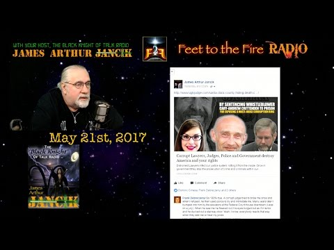 Feet to the Fire Radio for May 21st 2017