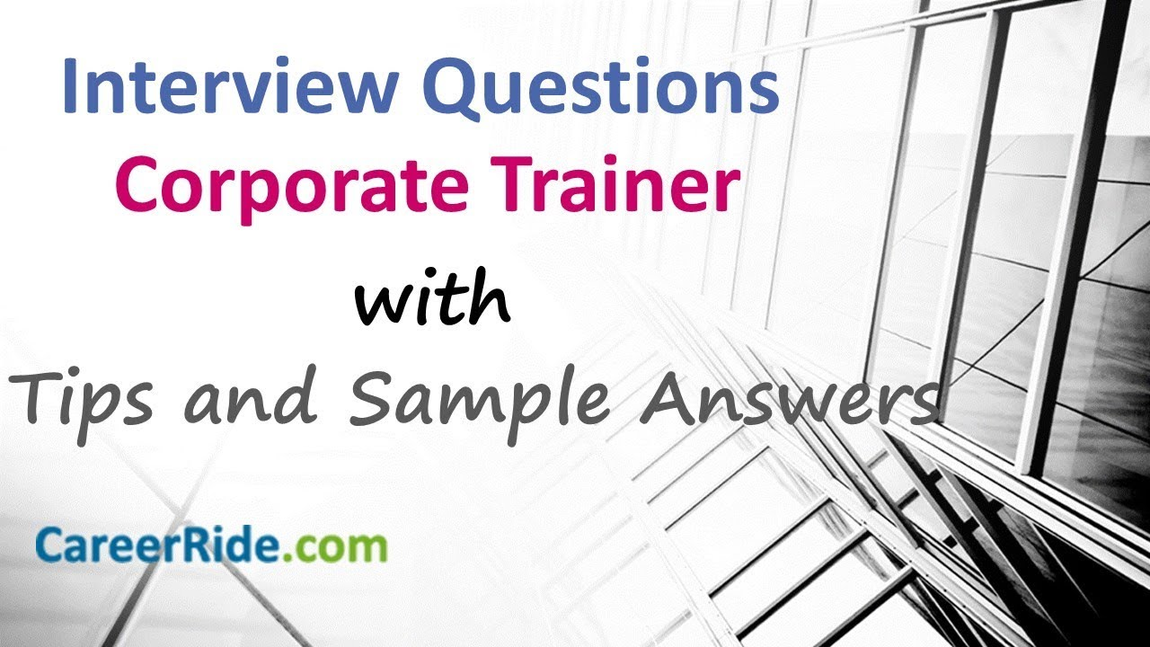 corporate trainer interview questions and answers