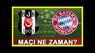 Beşiktaş bayern münih şampiyonlar ligi maçı ne zaman saat kaçta hangi kanalda ca
