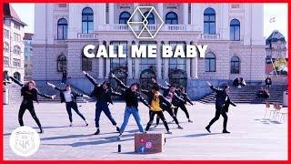 [K-POP DANCE IN PUBLIC] EXO 엑소_CALL ME BABY_in Zurich_UKK Dance