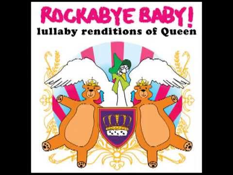 Somebody To Love - Lullaby Renditions Of Queen - Rockabye Baby!