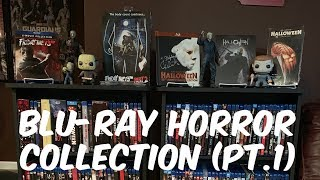 My Blu-Ray Horror Movie Collection (Pt. 1)