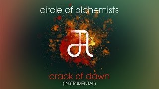 Circle Of Alchemists - Crack Of Dawn [INSTRUMENTAL] | Alchemisten Free Tracks
