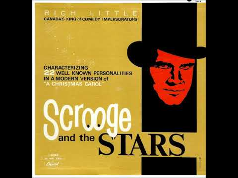 """Scrooge and The Stars"" - Rich Little (comedian impressionist)"