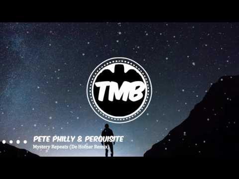 Pete Philly & Perquisite - Mystery Repeats (De Hofnar Remix) | [TMB]