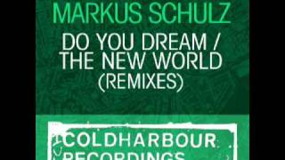 Markus Schulz - Do You Dream (Grube & Hovsepian Remix) [Coldharbour Recordings]