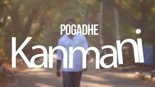 Pogadhe Kanmani - New Tamil Music Album 2017