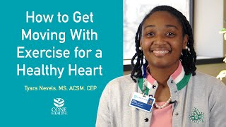 How to Get Moving With Exercise for a Healthy Heart