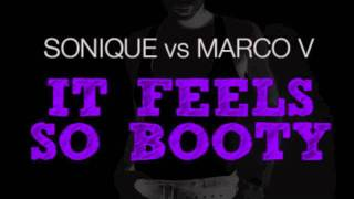 Sonique vs Marco V It Feels so Booty (Marco V bootleg)