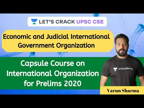 Economic and Judicial International Government Organizations | Dr. Varun Sharma