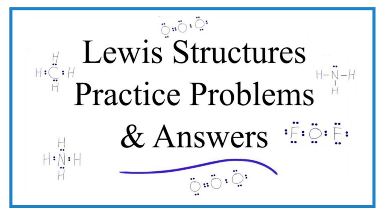 Lewis Dot Structure Practice Problems (with answers and