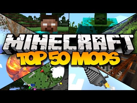 TOP 50 MINECRAFT MODS! (2016) 1.9