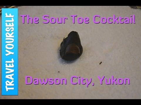 Trying the Sourtoe Cocktail in Dawson City, Yukon