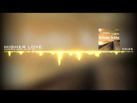Depeche Mode - Higher Love (Mute Mix)